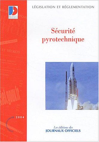 9782110757463: Sécurité pyrotechnique
