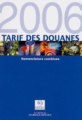 9782110761408: Tarif des douanes : Pack en 2 volumes : Tome 1, Nomenclature combinée ; Tome 3, Code TARIC