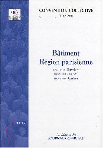 9782110762733: Bâtiment Région parisienne : ETAM, ouvriers, ingénieurs, assimilés et cadres