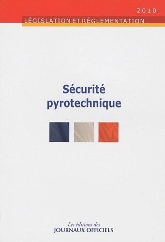 9782110765246: sécurite pyrotechnique (édition 2010)