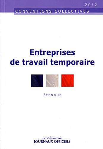 9782110766342: Entreprises de travail temporaire - Accords professionnels - 9ème édition - 2011 - Brochure 3212