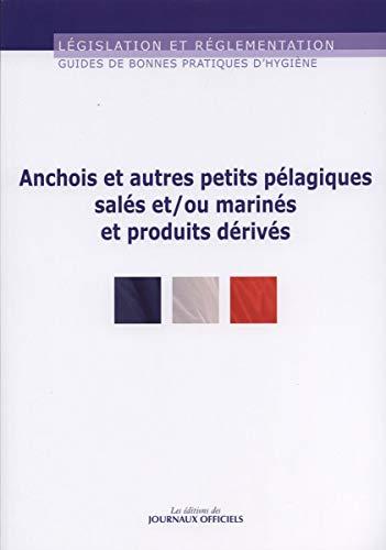 Guide des bonne pratiques d'hygiène, n° 5956 : Anchois et autres petits pelagiques ...