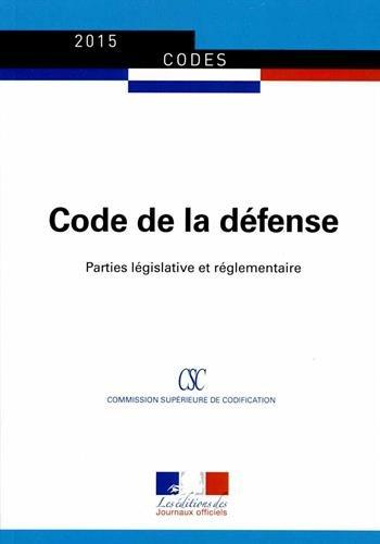 9782110770103: Code de la défense : Parties législative et réglementaire