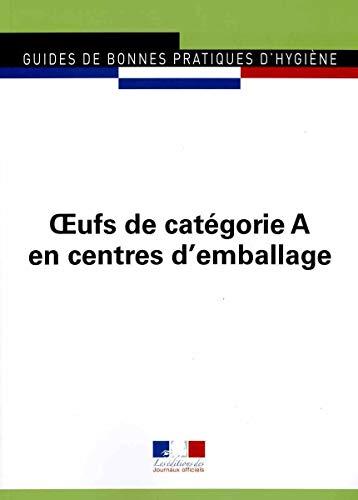 Oeufs de Categorie a en Centres d'Emballage - Jo N 5960: Les Editions des Jou