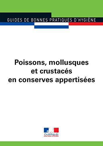 Poissons, mollusques et crustacés en conserves appertisées (Guides de bonnes ...