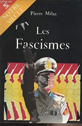 Les Fascismes.: MILZA, PIERRE.