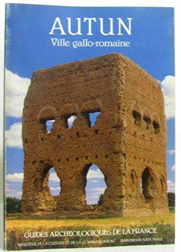 Autun. Ville gallo-romaine. Musée Rolin et Musée lapidaire. Guides Arché...