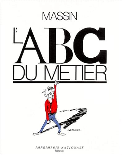 L'ABC du metier (French Edition): Massin