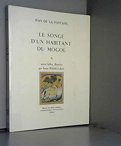 Le songe d'un habitant du Mogol &: LA FONTAINE (Jean
