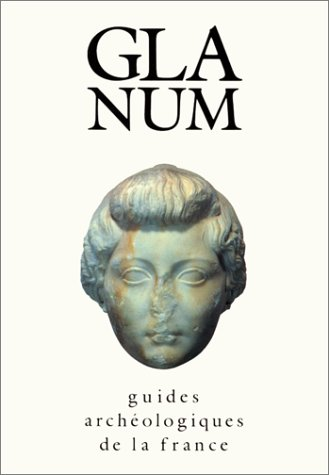 9782110810427: Glanum : Guides arch�ologiques de la France