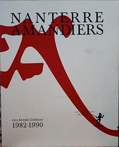 9782110810670: Nanterre / Amandiers - Les Années Chéreau 1982-1990