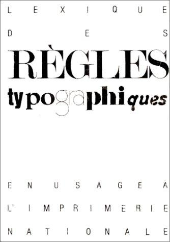 9782110810755: Lexique des règles typographiques en usage à l'Imprimerie nationale