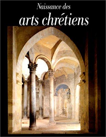NAISSANCE DES ARTS CHRETIENS: Guy Barruol; Jacques