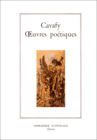 Oeuvres poétiques: Cavafy, Constantin