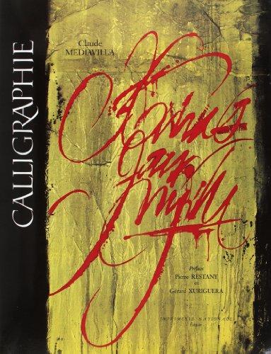 Calligraphie: Du signe calligraphie a la peinture abstraite (French Edition) (2110811358) by Claude Mediavilla
