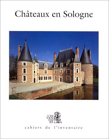 Ch?teaux en Sologne: Toulier, Bernard