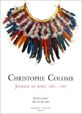 Journal de bord (relie) 1492-1493 (French Edition): Christophe Colomb