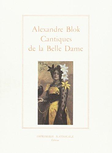 cantiques de la belle dame: Alexandre Blok