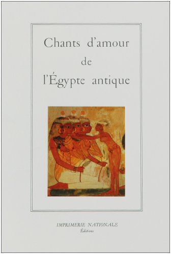 Chants damour de lÉgypte antique (La salamandre) (French Edition): Pascal Vernus