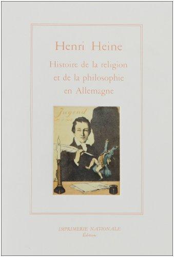 Histoire De La Religion et De La Philosophie En Allemagne: Heine, Henri