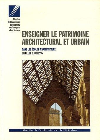 9782110821492: Enseigner le patrimoine architectural et urbain : Dans les écoles d'architecture