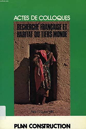 9782110843913: Recherche fran�aise et habitat du Tiers monde (Actes de colloques)
