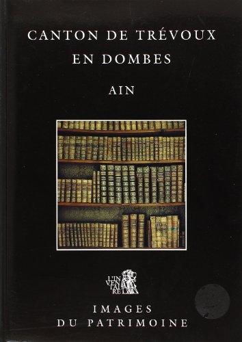 9782110847164: Canton de Trévoux en Dombes, Ain (Images du patrimoine) (French Edition)