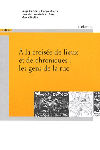 A la croisée de lieux et de: Serge Clément; François