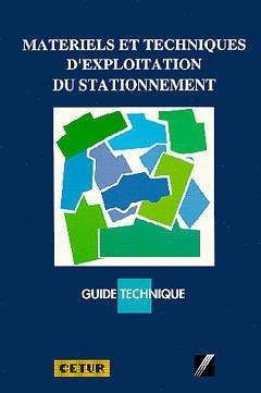 9782110867582: Matériels et techniques d'exploitation du stationnement - guide technique Cetur