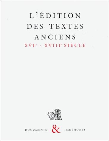 9782110868176: L'édition des textes anciens: XVIe-XVIIIe siècle (Documents & méthodes) (French Edition)