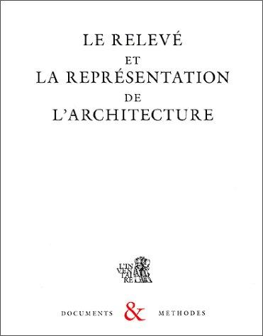 9782110873088: Le Relev� et la repr�sentation de l'architecture