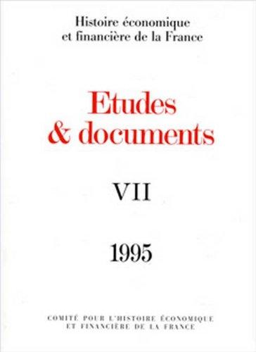 Etudes & documents VII. Histoire et financière de la France.: Collectif]