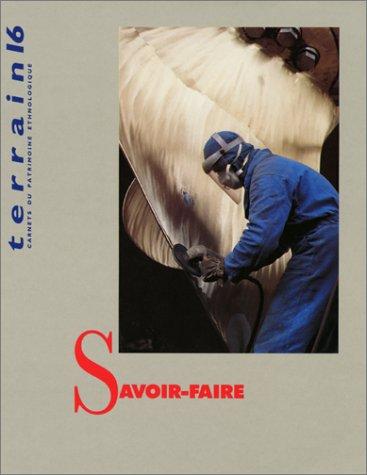 9782110889201: Revue Terrain, numéro 16 : Savoir-faire