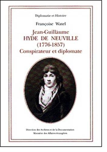 9782110891594: Jean-Guillaume Hyde de Neuville (1776-1857) : Conspirateur et diplomate