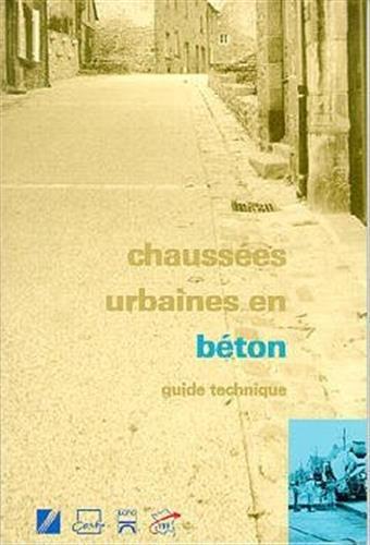 CHAUSSEES URBAINES EN BETON: CERTU
