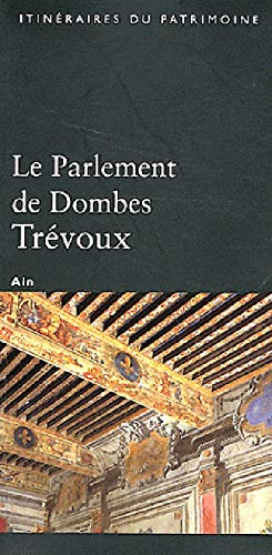 9782110906724: Le Parlement de Dombes Trevoux (Ain) N 274 (French Edition)