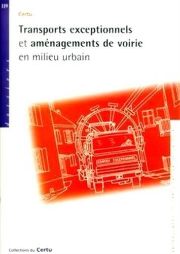 TRANSPORTS EXCEPTIONNELS ET AMENAGEMENTS: COLLECTIF