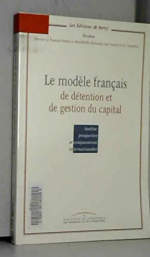 9782110911230: Mod�le fran�ais : d�tention, gestion, capital