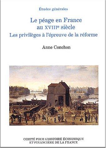 Le péage en France au XVIIIe siècle - Les privilèges à l'é...