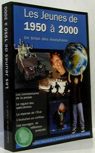 9782110927989: Les jeunes de 1950 à 2000. Bilan des évolutions