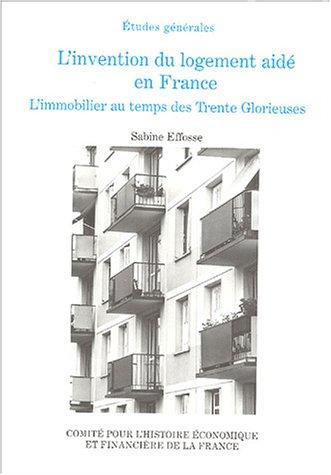 """""""l'invention du logement aide en france ; l'immobilier au temps des trente ..."""