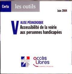 9782110941145: Valise Pedagogique. Accessibilite de la Voirie aux Personnes Handicapees CD-ROM (Certu, les Outils,