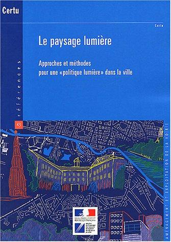 PAYSAGE LUMIERE -LE-: COLLECTIF