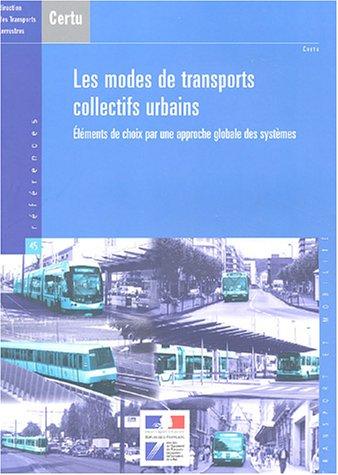 MODES DE TRANSPORTS COLLECTIFS URBAINS: CERTU