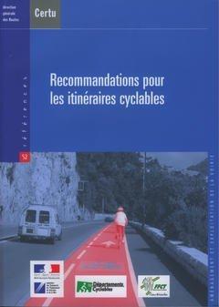RECOMMANDATIONS POUR LES ITINERAIRES CYC: CERTU