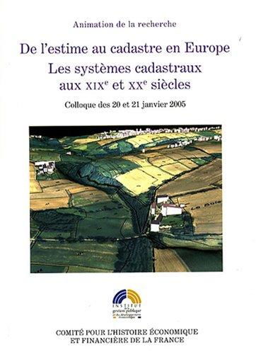 DE L ESTIME AU CADASTRE EN EUROPE LES SY: ACTES DE COLLOQUE