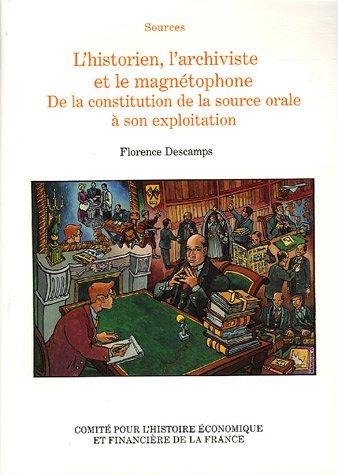 9782110953780: L'historien, l'archiviste et le magnetophone (French Edition)