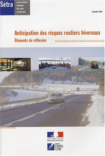 9782110958211: Anticipation des risques routiers hivernaux : Eléments de réflexion