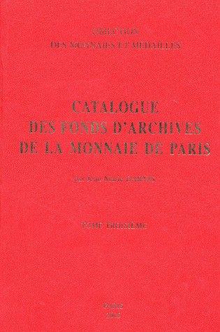 9782110959447: Catalogue de la Bibliothèque historique de la Monnaie de Paris : Tome 3