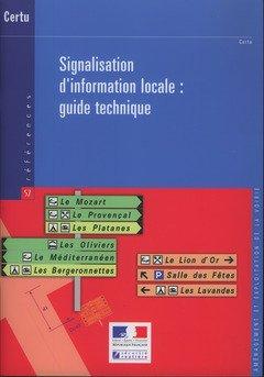 SIGNALISATION D INFORMATION LOCALE GUIDE: CERTU